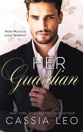 Her Guardian: A Stand-Alone Romance