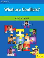 What are Conflicts?: C-A-R-E Project