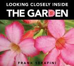 Looking Closely Inside the Garden