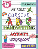 My First Cursive ABC Handwriting Activity Workbook