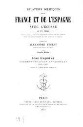 Relations politiques de la France et de l'Espagne avec l'Écosse au XVIe Siècle: Papiers d'Etat, pièces et documents inédits ou peu connus tirés des bibliothèques et des archives de France publiés par Alexandre Teulet, Volume5