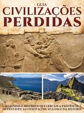 Guia Civilizações Perdidas Ed.01: Mundos perdidos envoltos em mistérios