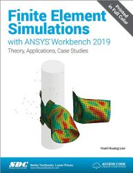 Finite Element Simulations with ANSYS Workbench 2019 PDF