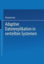 Adaptive Datenreplikation in verteilten Systemen PDF