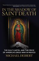 In the Shadow of Saint Death PDF