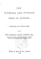 The Olympian and Pythian Odes of Pindar: Tr. Into English Verse