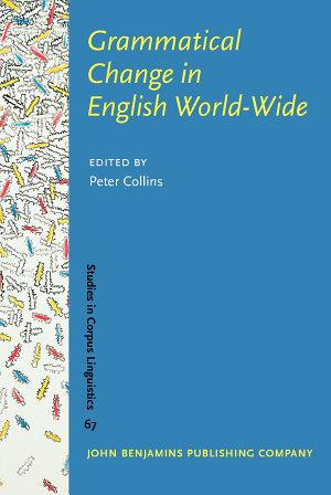 Grammatical Change in English World Wide