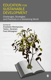 Education for Sustainable Development: Challenges, Strategies and Practices in a Globalizing World