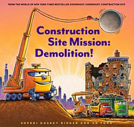 Construction Site Mission Demolition  Book PDF
