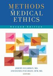 Methods in Medical Ethics: , Second Edition, Edition 2
