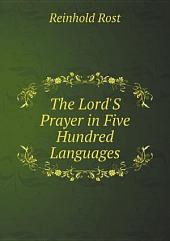 The Lord'S Prayer in Five Hundred Languages
