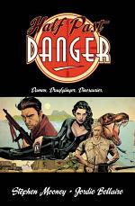 Half Past Danger - Damen. Draufgänger. Dinosaurier.