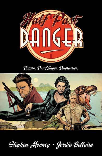 Half Past Danger Damen Draufganger Dinosaurier