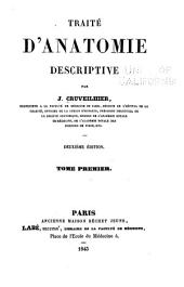 Traité d'anatomie descriptive: Volume 1