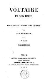 Voltaire et son temps: études sur le dix-huitième siècle, Volume2