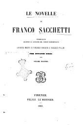 Opere di Franco Sacchetti: Le novelle. 2, Volume 3