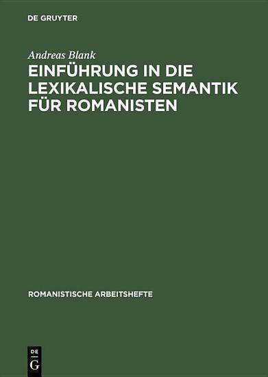 Einf  hrung in die lexikalische Semantik f  r Romanisten PDF