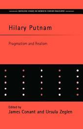 Hilary Putnam: Pragmatism and Realism