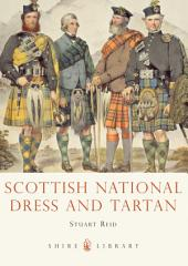 Scottish National Dress and Tartan