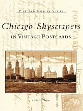 Chicago Skyscrapers in Vintage Postcards