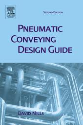 Pneumatic Conveying Design Guide: Edition 2