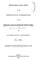 Annual report of the executive committee of the Prison Association of New York  v  23  1867 PDF