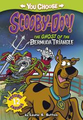You Choose Stories: Scooby Doo: The Ghost of the Bermuda Triangle