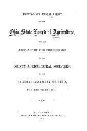 Annual Report of the Ohio State Board of Agriculture: Volume 26, Part 1871