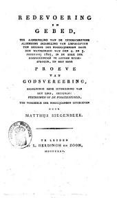 """Redevoering en gebed, ter aanbeveling van de uitgeschrevene algemeene inzameling van liefdegiften ten behoeve der noodlijdende door den watersnood van den 4. en 5. februarij 1825, in de kerk der doopsgezinden te Leyden uitgesproken, en met eene proeve van godsvereering, behelzende eene uitbreiding van het lied, getiteld: """"Vertrouwen op de voorzienigheid"""""""