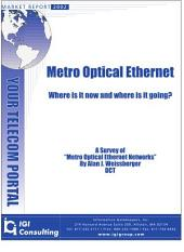 Metro Optical Ethernet: Where Is It Now? Where is it Going?