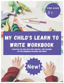 My Child s Learn to Write Workbook PDF