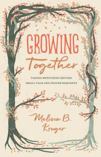 Growing Together Book