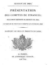Proposition de lois sur la fixation des budgets des dépenses et des recettes de ...: discours du Ministre des finances à la Chambre des députés, et rapport au roi sur le projet de cette loi, Volume9