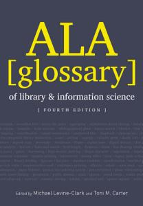 ALA Glossary of Library and Information Science  Fourth Edition PDF