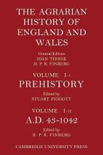 The Agrarian History of England and Wales: Volume 1, Prehistory to AD 1042