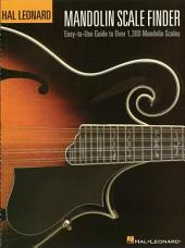 Mandolin Scale Finder (Music Instruction): Easy-to-Use Guide to Over 1,300 Mandolin Chords 9 inch. x 12 inch. Edition
