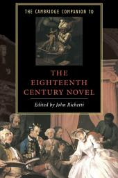 The Cambridge Companion to the Eighteenth-Century Novel