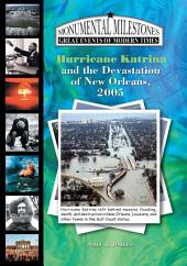 Hurricane Katrina and the Devastation of New Orleans, 2005