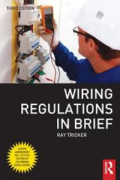 Wiring Regulations in Brief: Edition 3