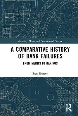 A Comparative History of Bank Failures PDF