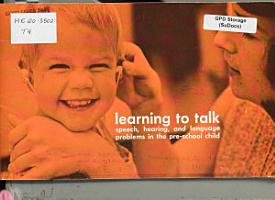 Learning to Talk  Speech  Hearing  and Language Problems in the Pre school Child PDF