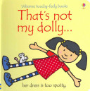That's Not My Dolly