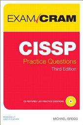 CISSP Practice Questions Exam Cram: Edition 3