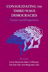 Consolidating The Third Wave Democracies Book PDF