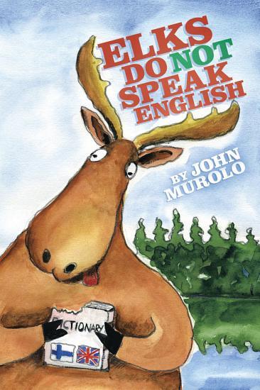 Elks Do Not Speak English PDF