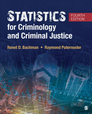 Statistics for Criminology and Criminal Justice