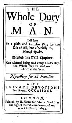 The Whole Duty of Man  Etc