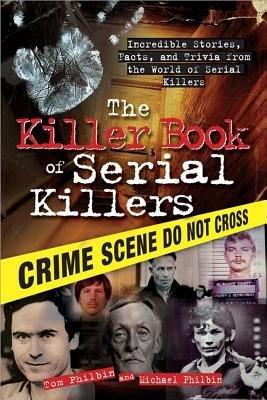 Download The Killer Book of Serial Killers Book