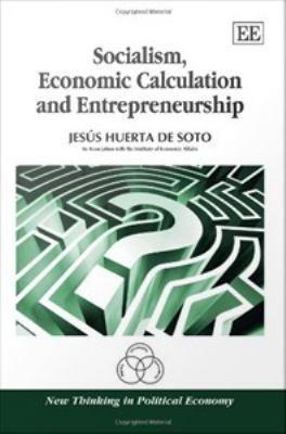Socialism  Economic Calculation and Entrepreneurship