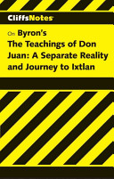 Castaneda's The Teachings of Don Juan, A Separate Reality & Journey to Ixtlan